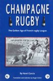CHAMPAGNE RUGBY - The Golden Age of French RL
